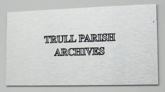 Plaque showing the wording Trull Parish Archive | Image supplied by Trull Parish Archive