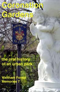 Front cover of 'Coronation Gardens: the oral history of an urban park'