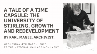 A tale of a time capsule - The University of Stirling, growth and redevelopment.