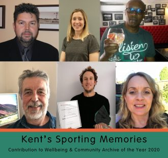 Kent's Sporting Memories. Contribution to Wellbeing, and Community Archive of the Year 2020